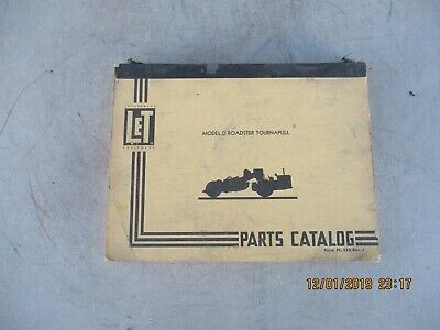 Letourneau Westinghouse Model D Roadster Tournapull Parts Catalog Manual