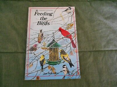 Feeding the Birds by Jan Mahnken (1986, Softcover) Guide Food Water Shelter