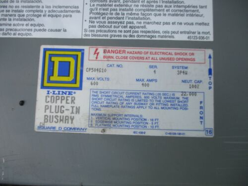 Square D CP504G10, Series 4, 400A, 600V, 3PH4W, Copper, Plug In Busway- WARRANTY