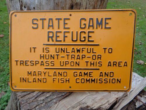 Rare Vintage Maryland State Game Refuge Hunting Fishing Sign Trespass Embossed