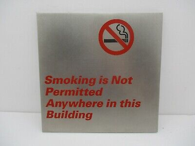 Smoking Is Not Permitted Anywhere In This Building Heavy Metal Sign