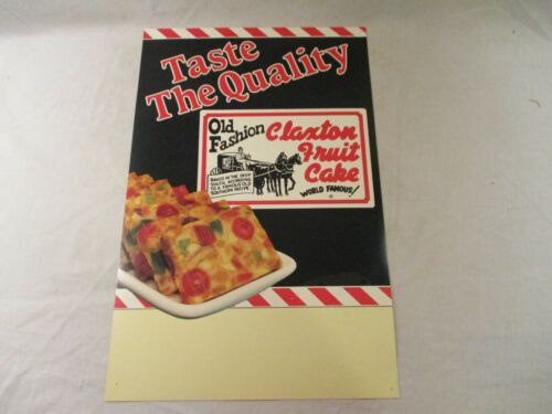 Vintage Advertising Poster Old Fashioned Claxton Fruit Cake Taste the Quality