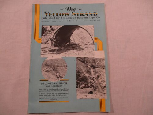 1934 Yellow Strand Broderick Bascom Rope Co St Louis Siphon Aqueduct Gulf Oil