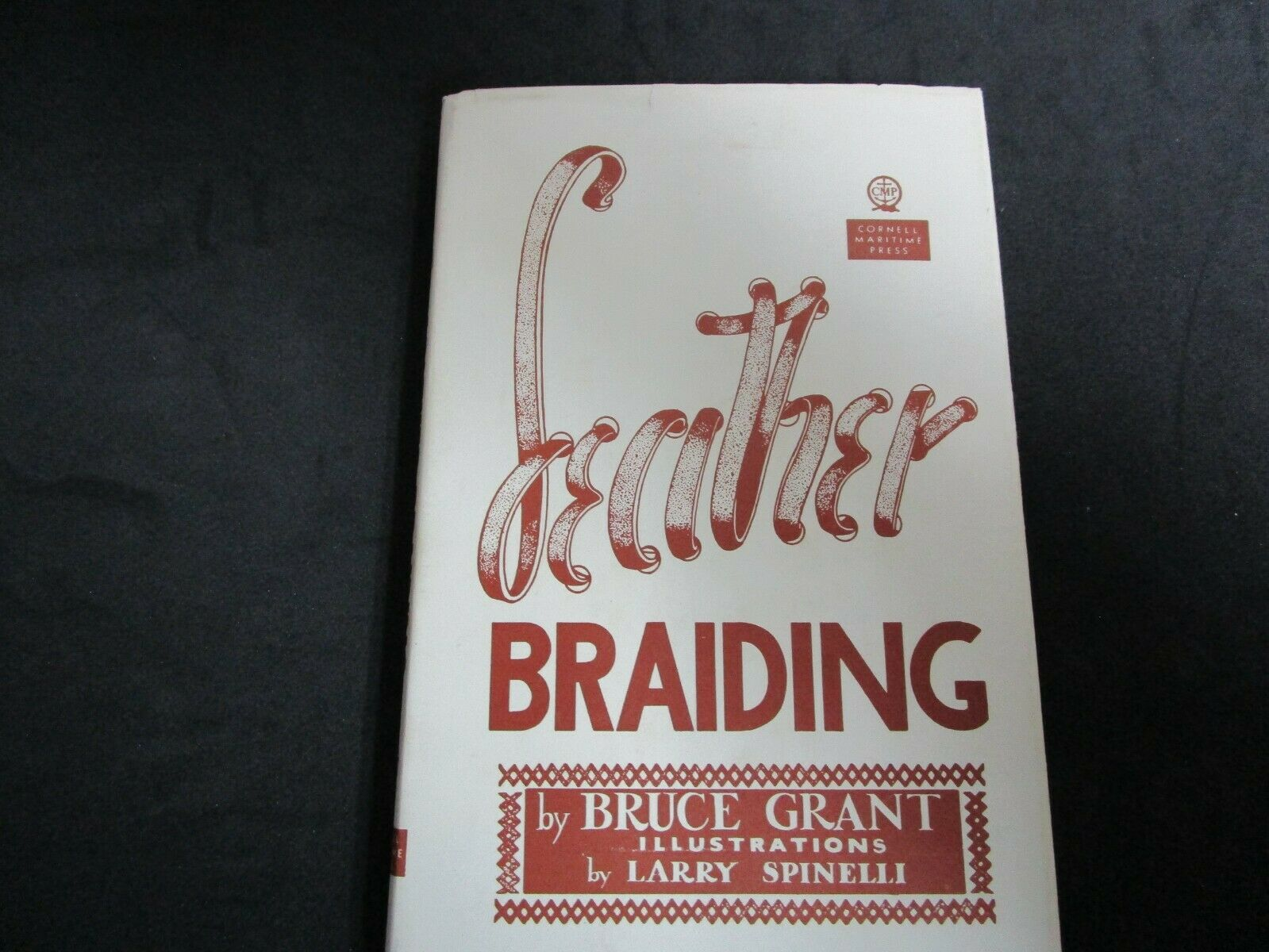 Vintage Leather Book-Leather Braiding By Bruce Grant - $24.99
