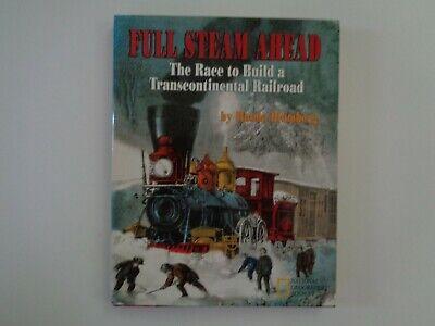 Full Steam Ahead Hardcover w/ Jacket Rhoda Blumberg 1996