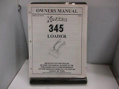 Koyker 345 Loader Owners Manual.
