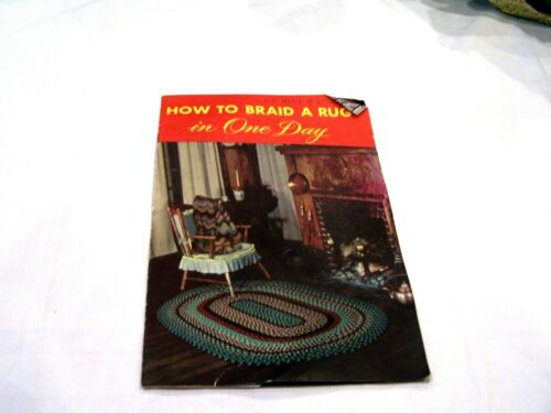 How to Braid a Rug in One Day, c. 1949 colonial home decorating ephemera