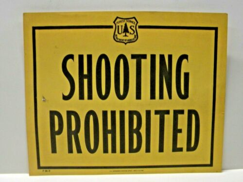 Old 1966 Forest Service Sign SHOOTING PROHIBITED