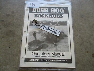 Bush Hog Model 665h 765h 865h 965h Backhoes Operators Manual
