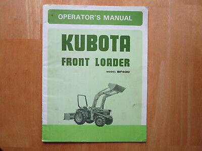 Kubota Model Bf400 Front Loader Operators Manual