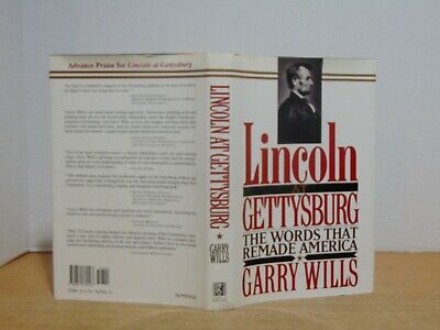 Lincoln At Gettysburg: The Words That Changed America by