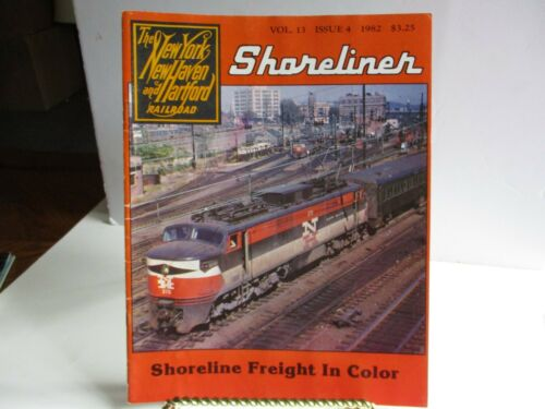 New York, New Haven and Hartford Railroad Shoreliner Vol 13 Issue 4 1982