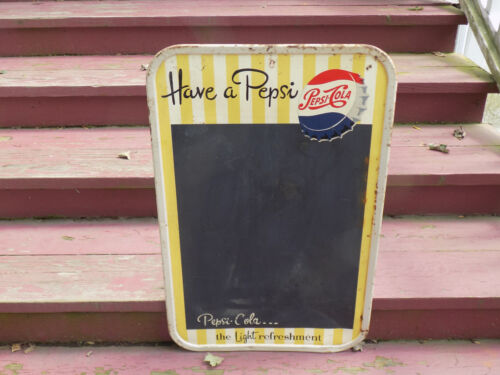 Have a Pepsi-Cola Chalk Sign Board