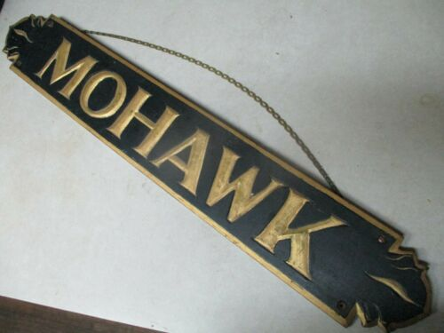 ANTIQUE WOOD SIGN MOHAWK hand carved & painted maker marked C.D. JANES 29""