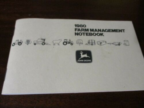 John Deere Farm Management Notebook 113th Annual Edition 1980