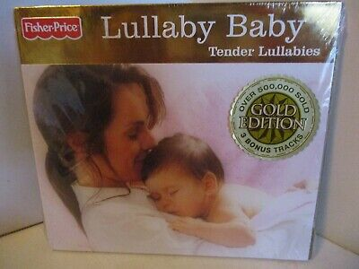 CD Fisher Price 54600 Mint LULLABY BABY Tender Lullabies Gold Edition