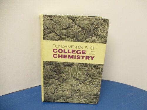 RARE - FUNDAMENTALS OF COLLEGE CHEMISTRY JESSE H. WOOD CHARLES W. KEENAN