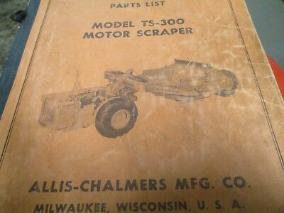 Allis Chalmers Ts-300 Motor Scraper Parts Manual