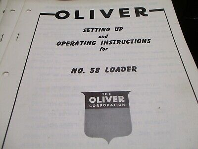 Oliver 58 Loader Operating Instructions Manual