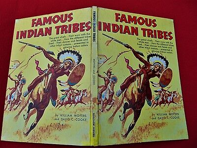 FAMOUS INDIAN TRIBES by William Moyers & David C. Cooke ~1954~ Random House ~ HC