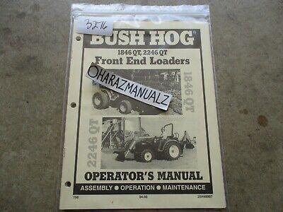 Bush Hog 1846 2246 Qt Front End Loader Operators Manual