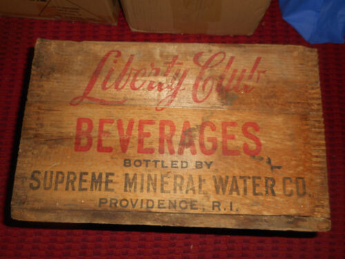 Liberty Club Beverages SUPREME MINERAL WATER Co PROVIDENCE Wooden Soda Box