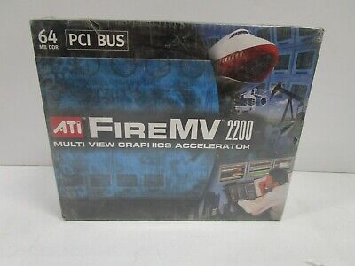 - ATI FireMV 2200 MULTI VIEW GRAPHICS ACCELERATOR 64 MB DDR PCI BUS NEW SEALED