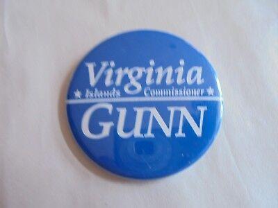 Cool Vintage Virginia Gunn Islands Commissioner Political Candidate Pinback
