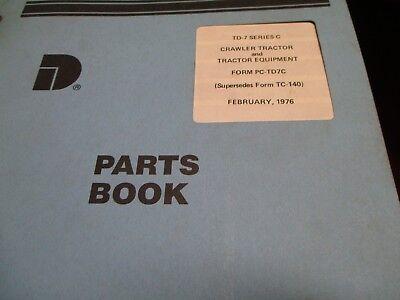 International Td-7 C Crawler Tractor Parts Book Manual