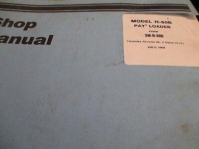 International Hough H-60b Payloader Service Manual