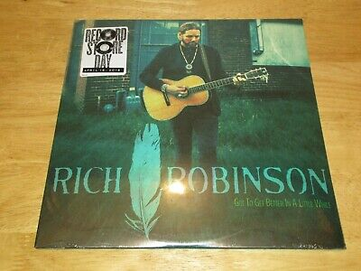 Got To Get Better In a Little While by Rich Robinson Circle Sound 10
