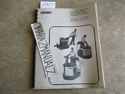 Crown Forklift Tw Twr Tr Walkie Rider Tow 200twr W-24685 Service Manual