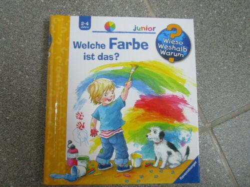 Welche Farbe ist das*Wieso Weshalb Warum*2-4 Jahre*Junior*Buch
