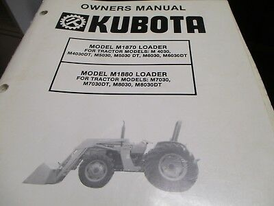 Kubota M1870 M1880 Loader Owners Manual