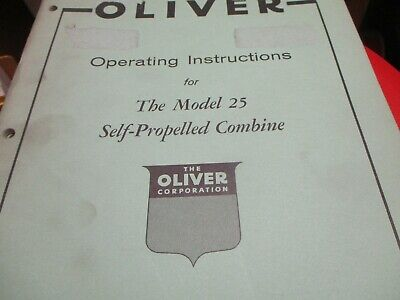 Oliver Model 25 Combine Operating Instructions Manual