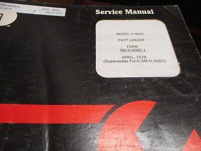 Hough International H-400c Loader Service Manual
