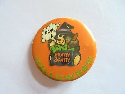 Vintage Have a Beary Scary Halloween Teddy Bear Dressed as a Witch Pinback - Have A Scary Halloween