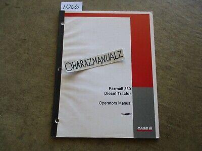 Case Farmall 350 Diesel Tractor Operators Manual 1004493r2