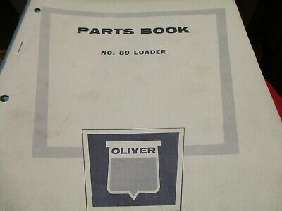 Oliver 89 Loader Parts Book Manual