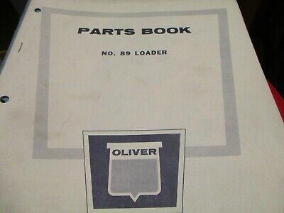 Oliver 89 Loader Parts Book Manual