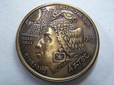 1967 (HAS) AZTEC--LAST OF THE SUN KINGDOMS Antique Bronze HR Mardi Gras Doubloon