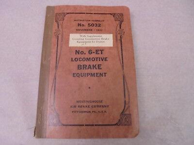 WESTINGHOUSE 1932 MANUAL 5032 6-ET BRAKE BOOK INSTRUCTION RAILROAD WW2