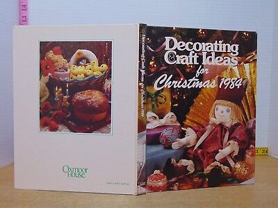Decorating Craft Ideas for Christmas 1984 (1984, Hardcover) ()