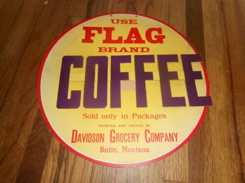 Vintage NOS FLAG COFFEE 3D BUTTE MONTANA MT Advertising Davidson Grocery Co SIGN