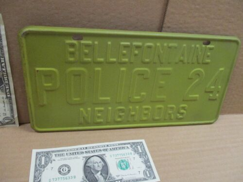 POLICE Bellefontaine Neighbors Missoui OLD ORIGINAL Sign Tag RARE & SCARCE PLATE