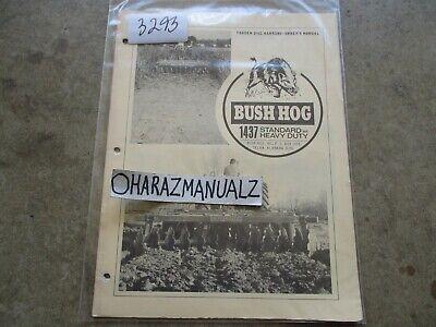 Bush Hog Model 1437 Tandem Disc Harrow Owners Manual