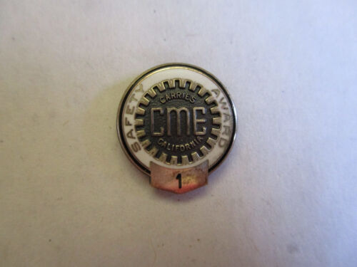 California Motor Express CME 1yr Trucking Truck Driver Employee Safety Award Pin