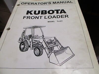 Kubota Tl421 Front Loader Operators Manual
