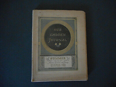 Vintage Magazine, Our Garden Journal, Summer 1920, illustrated and quarterly