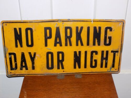 Vintage No Parking Day Or Night Embossed Metal Sign